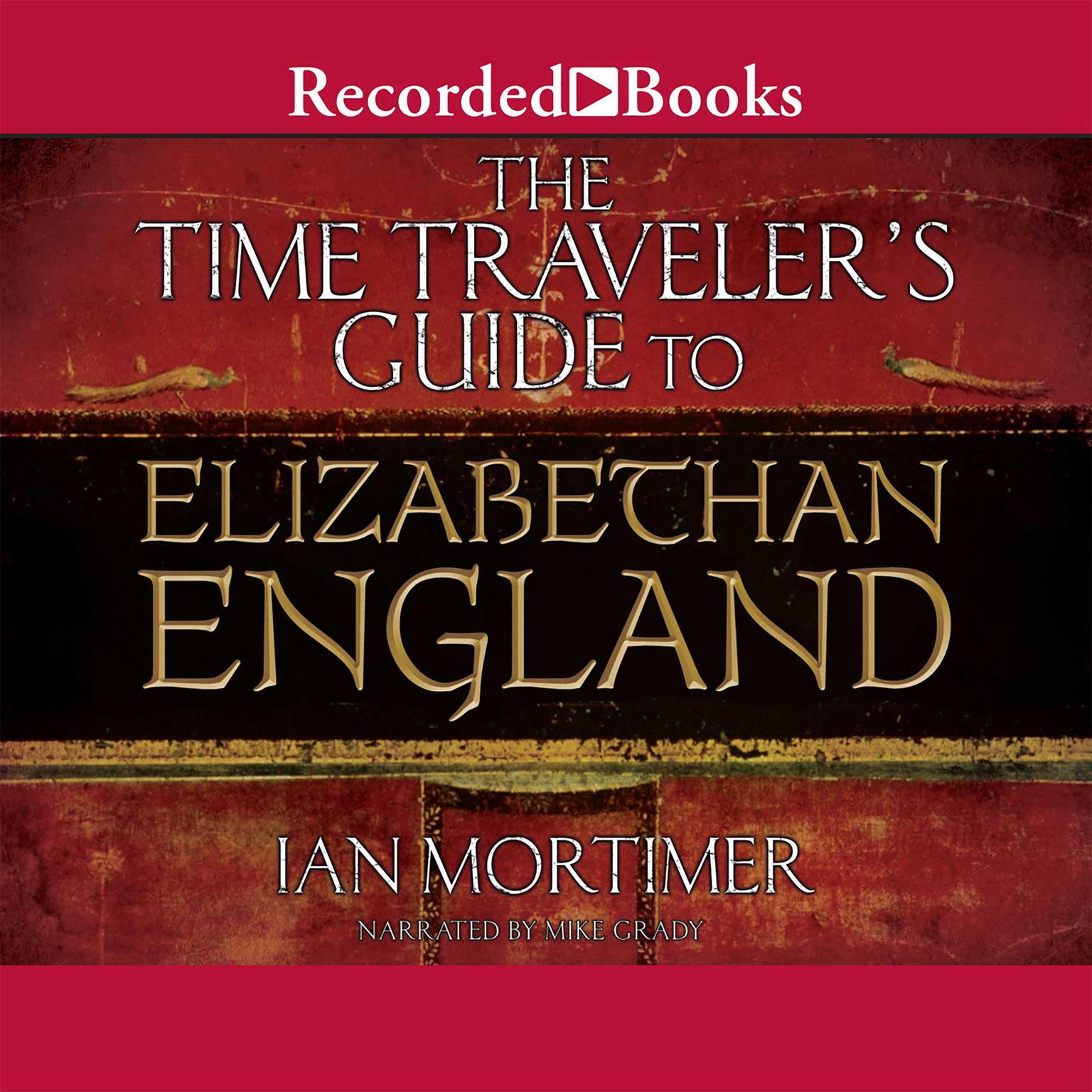 Printable The Time Traveler's Guide to Elizabethan England Audiobook Cover Art