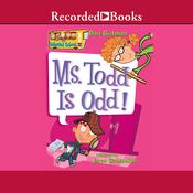 Ms. Todd is Odd Audiobook, by Dan Gutman