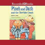 Pinch and Dash and the Terrible Couch Audiobook, by Michael J. Daley