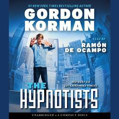 The Hypnotists Audiobook, by Gordon Korman