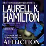 Affliction: An Anita Blake, Vampire Hunter Novel, by Laurell K. Hamilton