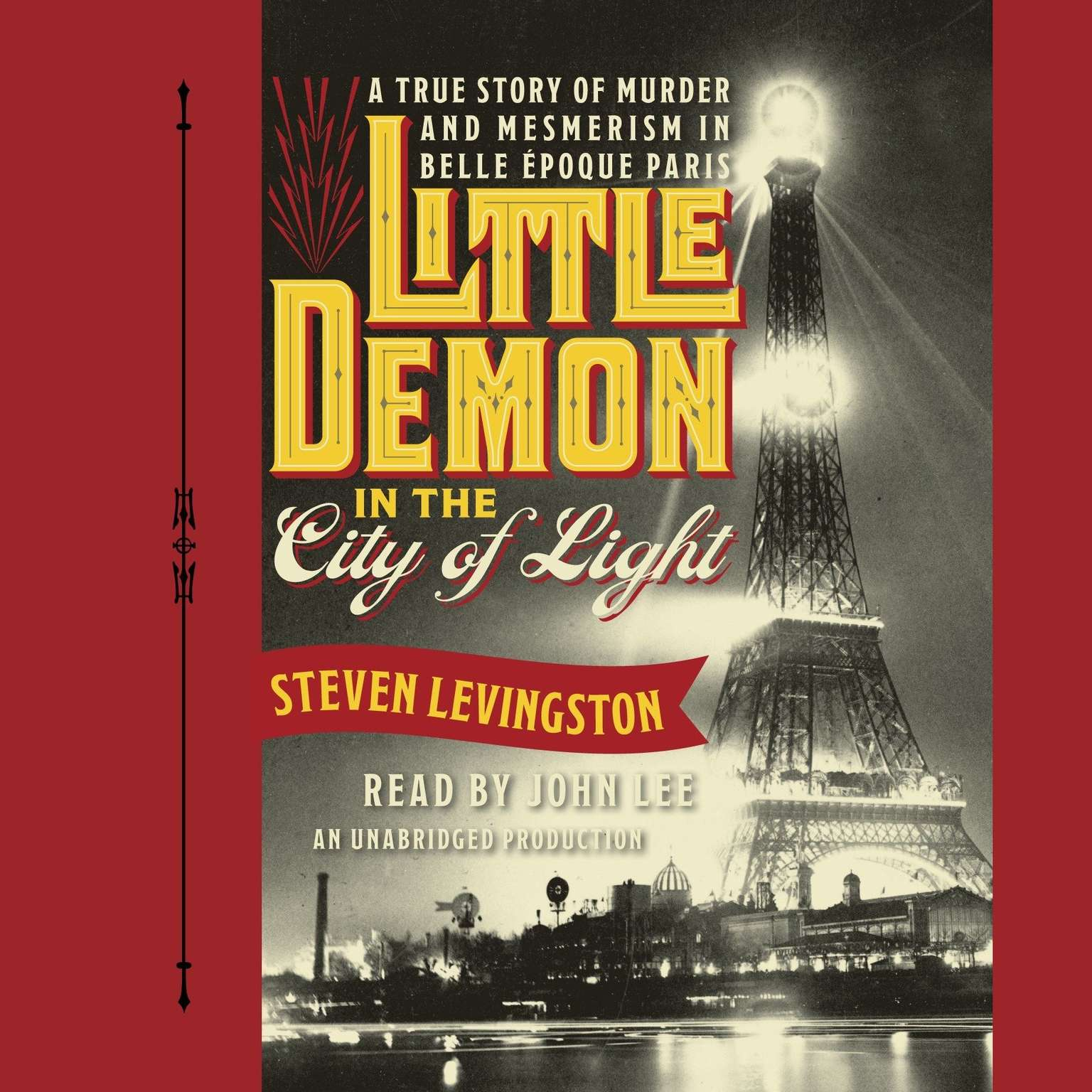 Printable Little Demon in the City of Light: A True Story of Murder and Mesmerism in Belle Epoque Paris Audiobook Cover Art