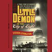 Little Demon in the City of Light: A True Story of Murder and Mesmerism in Belle Epoque Paris Audiobook, by Steven Levingston