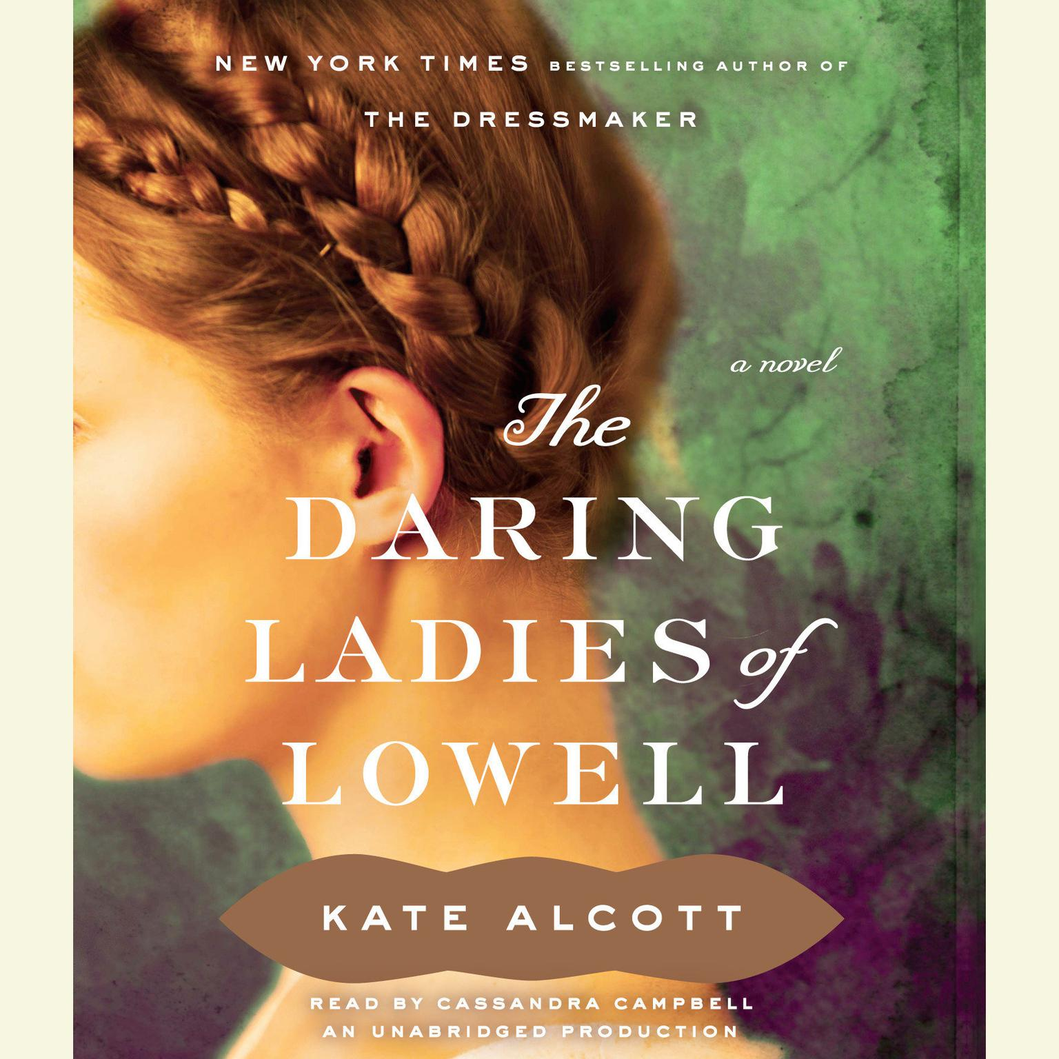 Printable The Daring Ladies of Lowell: A Novel Audiobook Cover Art