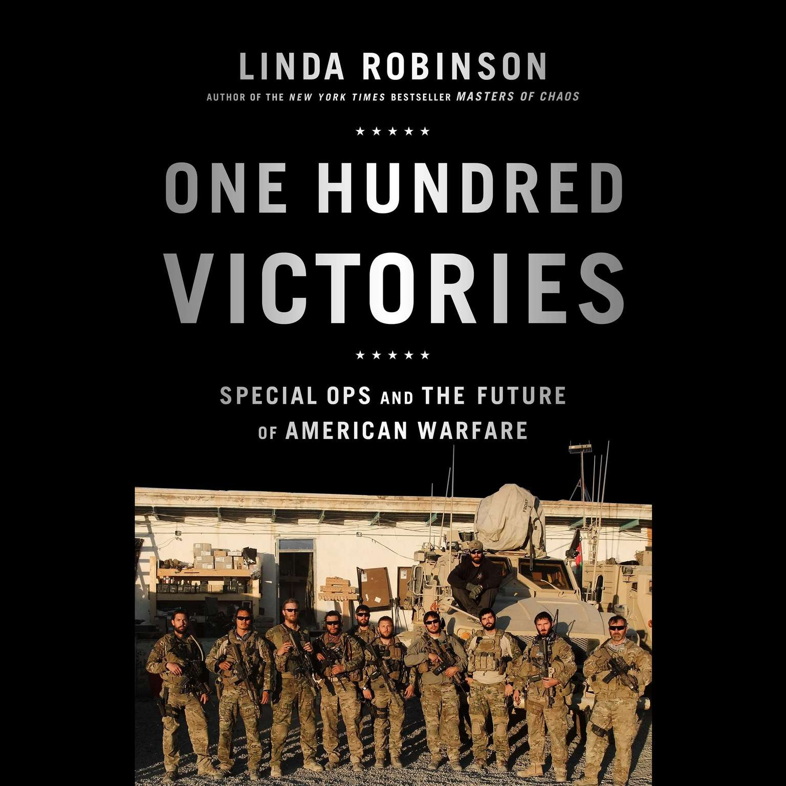 Printable One Hundred Victories: Special Ops and the Future of American Warfare Audiobook Cover Art