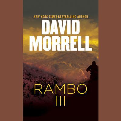 Rambo III Audiobook, by David Morrell