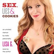 Sex, Lies, and Cookies: An Unrated Memoir, by Lisa Glasberg