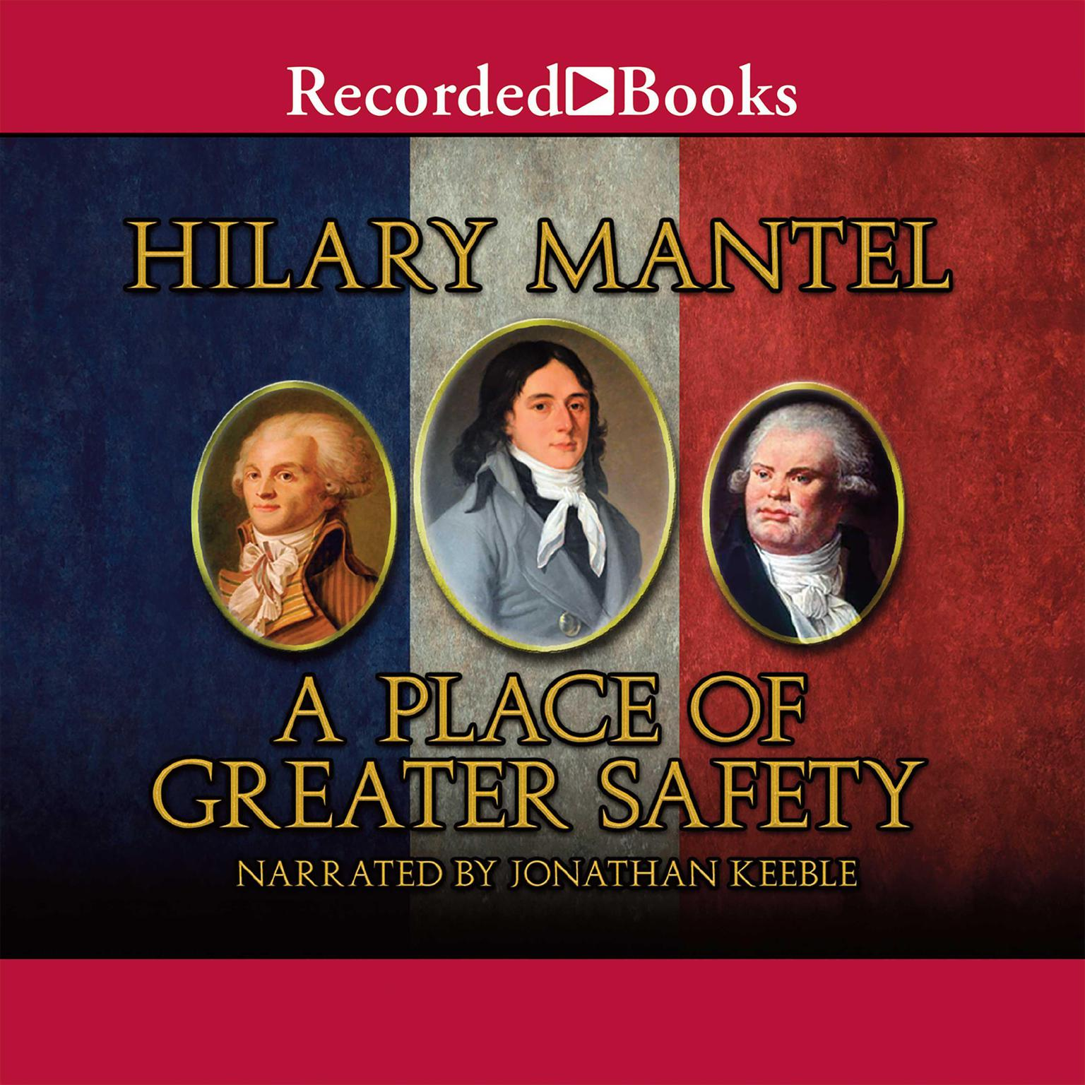 Printable A Place of Greater Safety Audiobook Cover Art