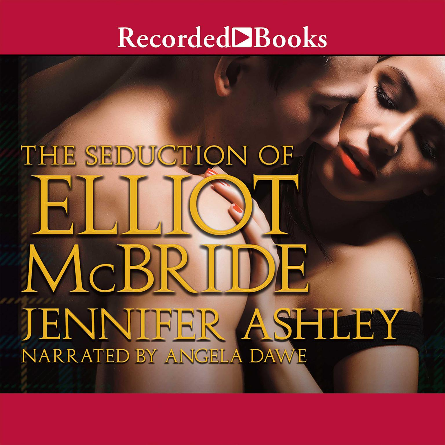 Printable The Seduction of Elliot McBride Audiobook Cover Art