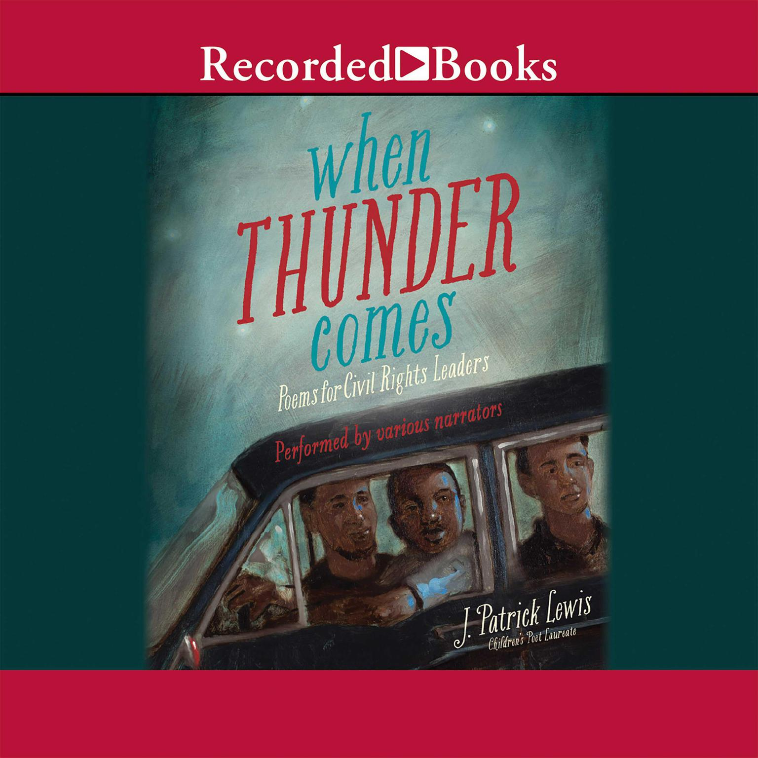 Printable When Thunder Comes: Poems for Civil Rights Leaders Audiobook Cover Art