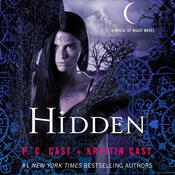 Hidden: A House of Night Novel, by P. C. Cast, Kristin Cast