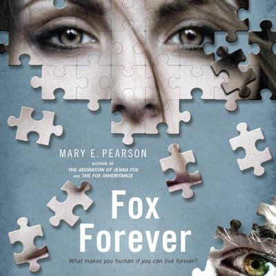 Fox Forever: The Jenna Fox Chronicles Audiobook, by Mary E. Pearson