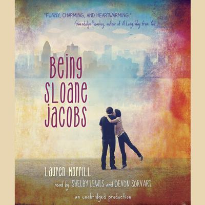 Being Sloane Jacobs Audiobook, by Lauren Morrill