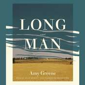 Long Man: A novel, by Amy Greene