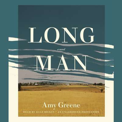 Long Man: A novel Audiobook, by Amy Greene