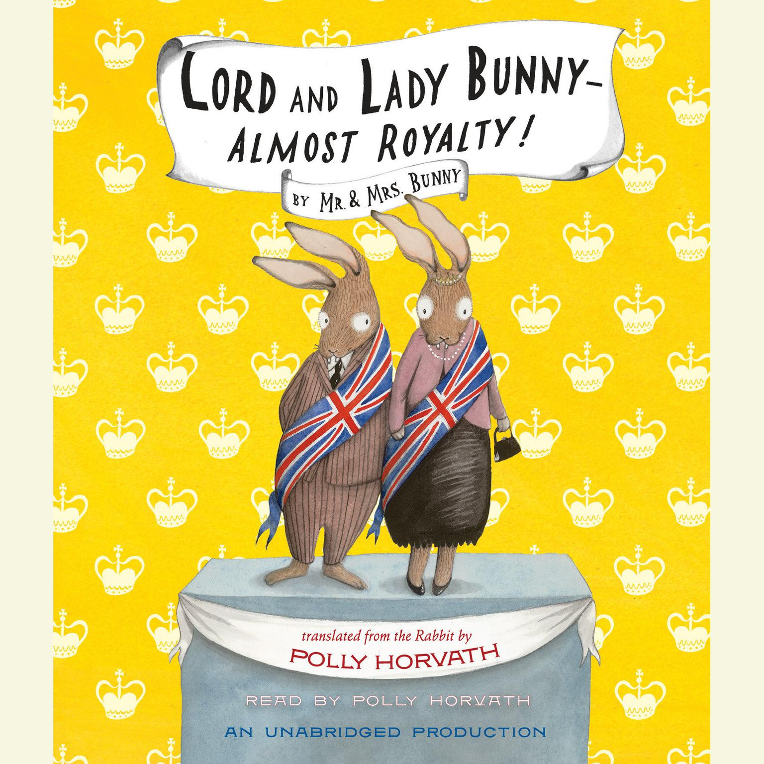 Printable Lord and Lady Bunny—Almost Royalty! Audiobook Cover Art