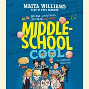 Middle-School Cool Audiobook, by Maiya Williams