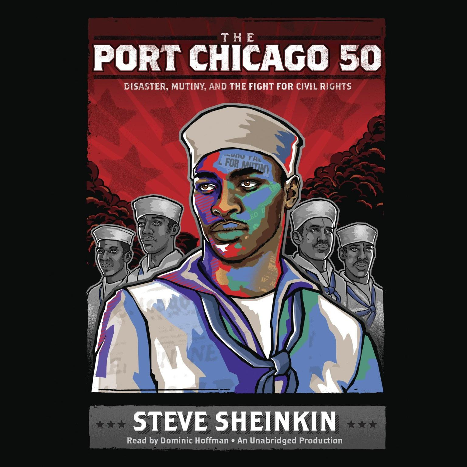 Printable The Port Chicago 50: Disaster, Mutiny, and the Fight for Civil Rights Audiobook Cover Art
