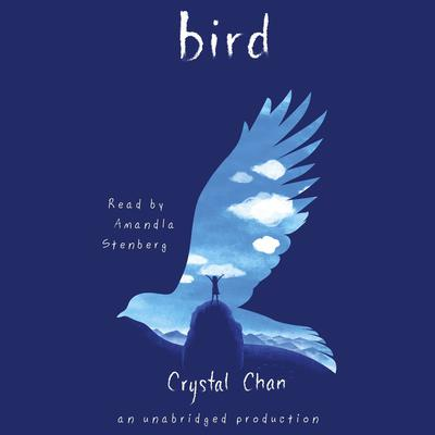 Bird Audiobook, by Crystal Chan