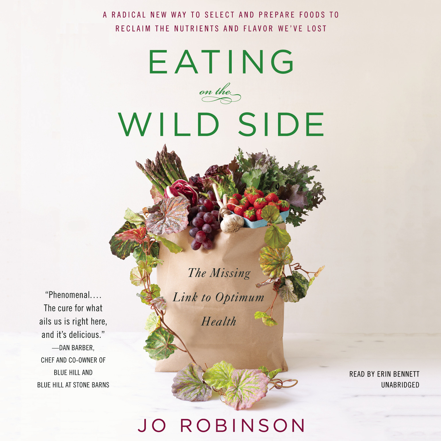 Printable Eating on the Wild Side: The Missing Link to Optimum Health Audiobook Cover Art
