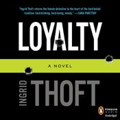 Loyalty: A Novel Audiobook, by Ingrid Thoft