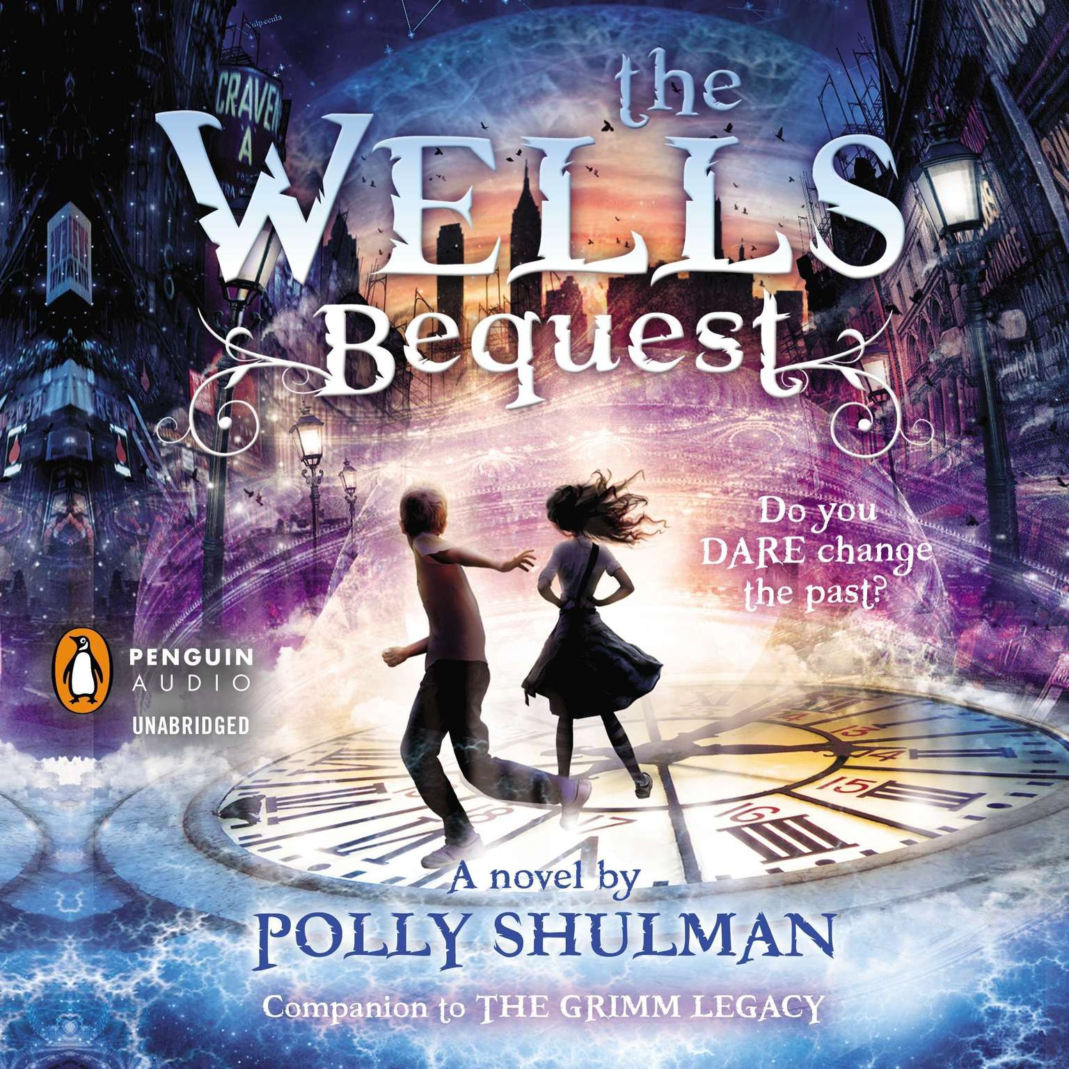 Printable The Wells Bequest: A Companion to The Grimm Legacy Audiobook Cover Art