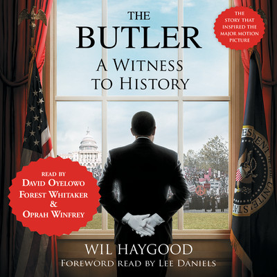 The Butler: A Witness to History Audiobook, by Wil Haygood