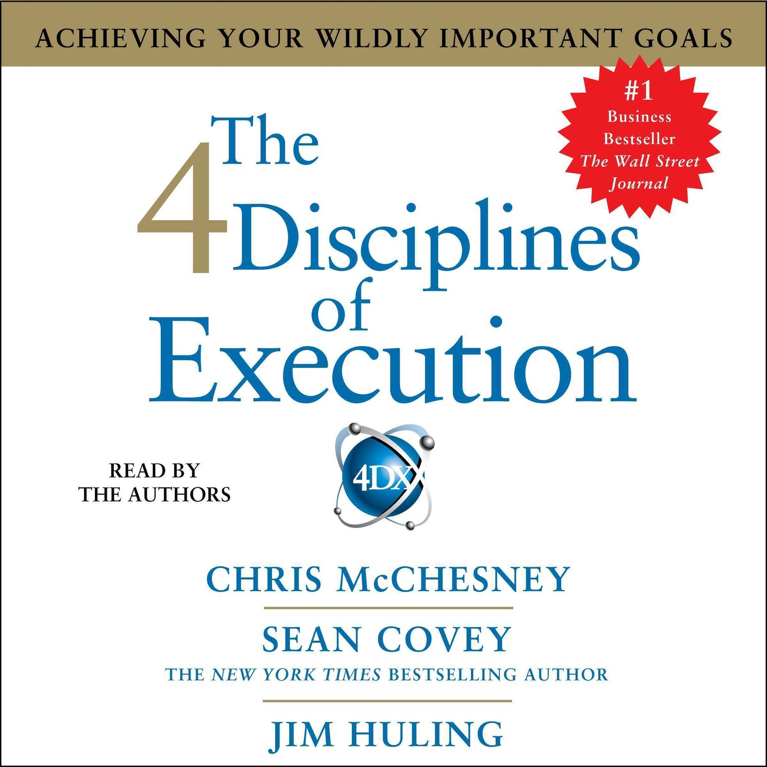 Printable The 4 Disciplines of Execution: Achieving Your Wildly Important Goals Audiobook Cover Art