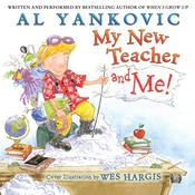 My New Teacher and Me! Audiobook, by Al Yankovic