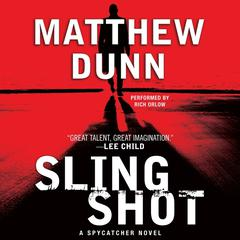 Slingshot: A Spycatcher Novel Audiobook, by Matthew Dunn