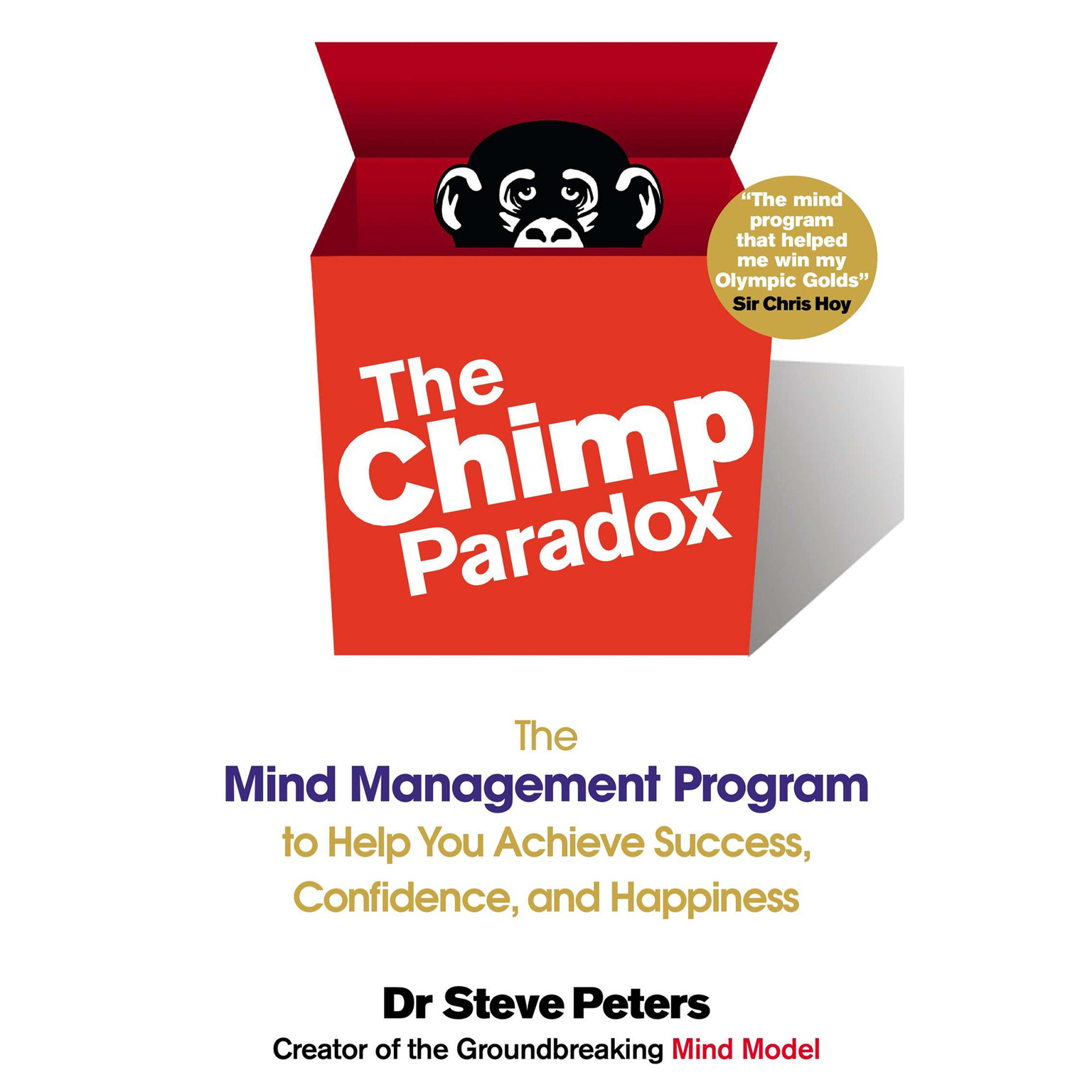 Printable The Chimp Paradox: The Mind Management Program to Help You Achieve Success, Confidence, and Happiness Audiobook Cover Art