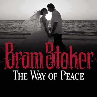 The Way Peace Audiobook, by Bram Stoker