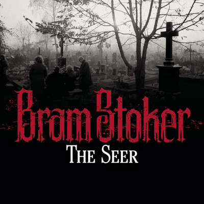 Seer Audiobook, by Bram Stoker