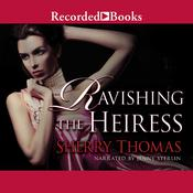 Ravishing the Heiress Audiobook, by Sherry Thomas