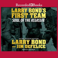 Soul of the Assassin Audiobook, by Larry Bond, Jim DeFelice