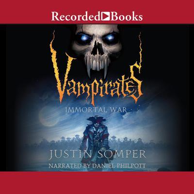 Vampirates: Immortal War Audiobook, by Justin Somper