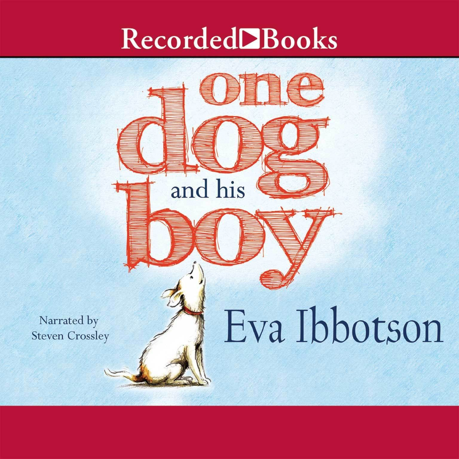 Printable One Dog and His Boy Audiobook Cover Art