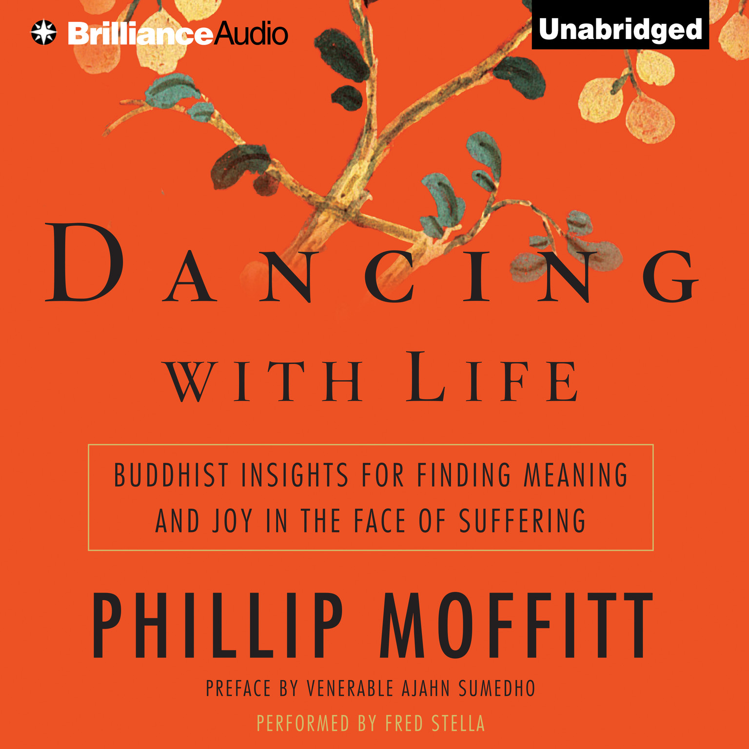 Printable Dancing with Life: Buddhist Insights for Finding Meaning and Joy in the Face of Suffering Audiobook Cover Art