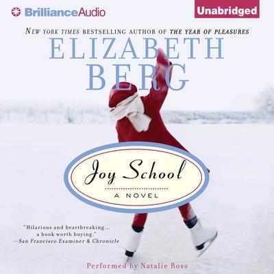 Joy School Audiobook, by Elizabeth Berg