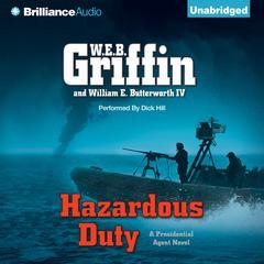 Hazardous Duty Audiobook, by W. E. B. Griffin, William E. Butterworth