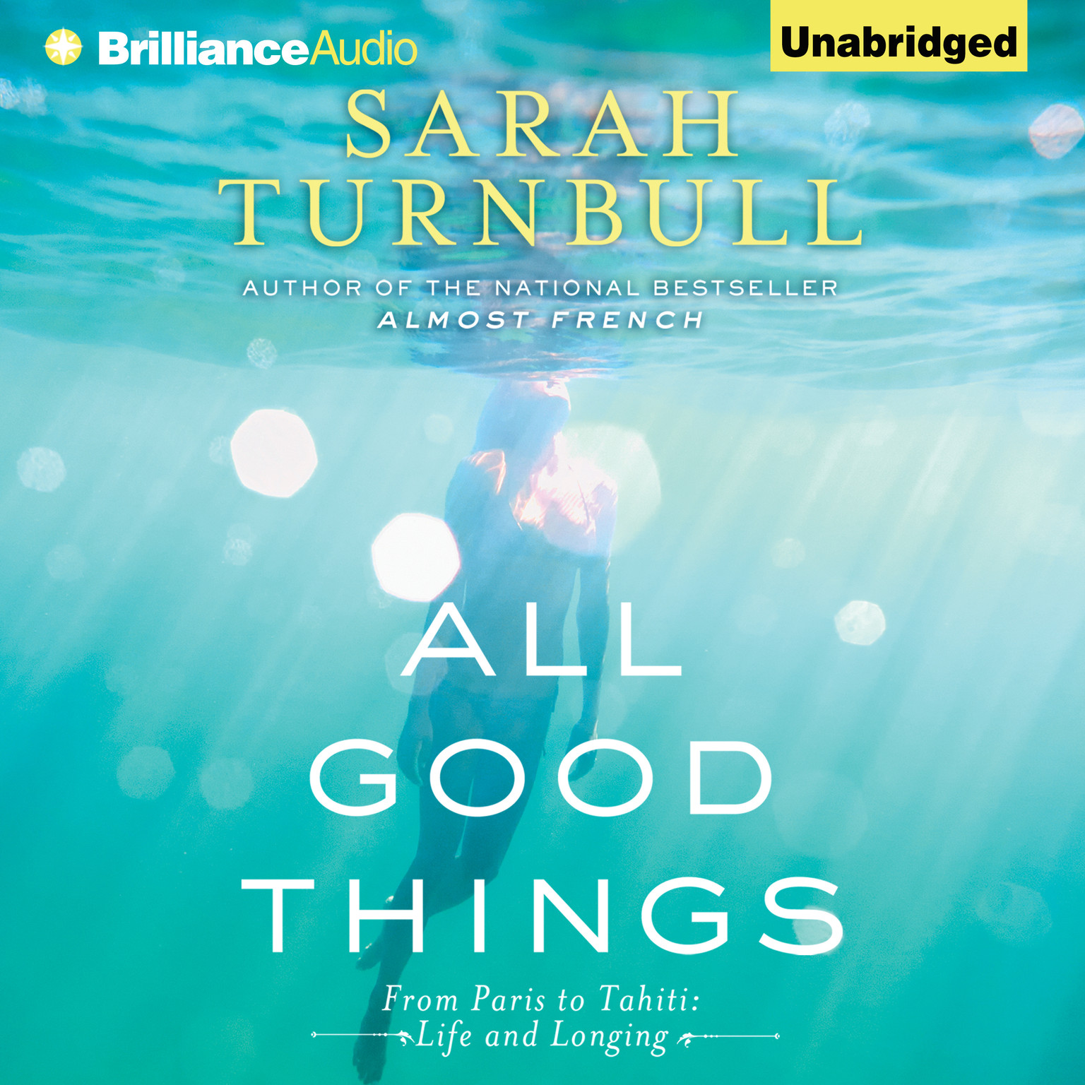Printable All Good Things: From Paris to Tahiti: Life and Longing Audiobook Cover Art