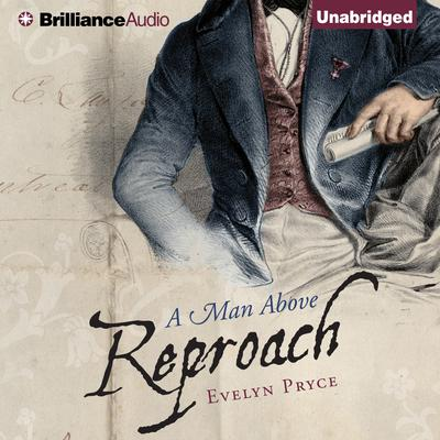 A Man Above Reproach Audiobook, by Evelyn Pryce
