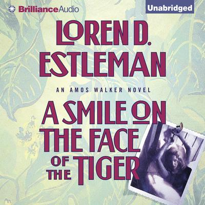A Smile on the Face of the Tiger Audiobook, by Loren D. Estleman