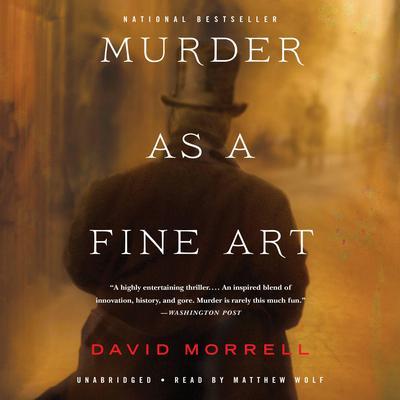 Murder as a Fine Art Audiobook, by David Morrell
