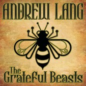 The Grateful Beasts Audiobook, by Andrew Lang