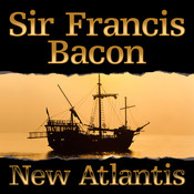 New Atlantis Audiobook, by Francis Bacon