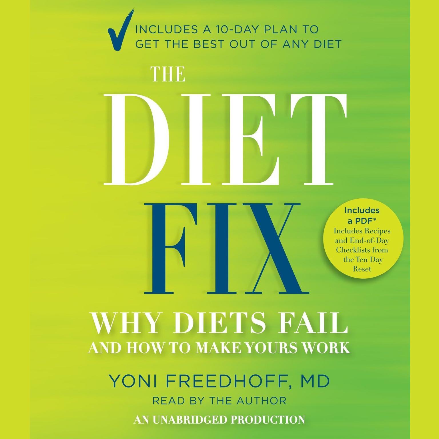 Printable The Diet Fix: Why Diets Fail and How to Make Yours Work Audiobook Cover Art
