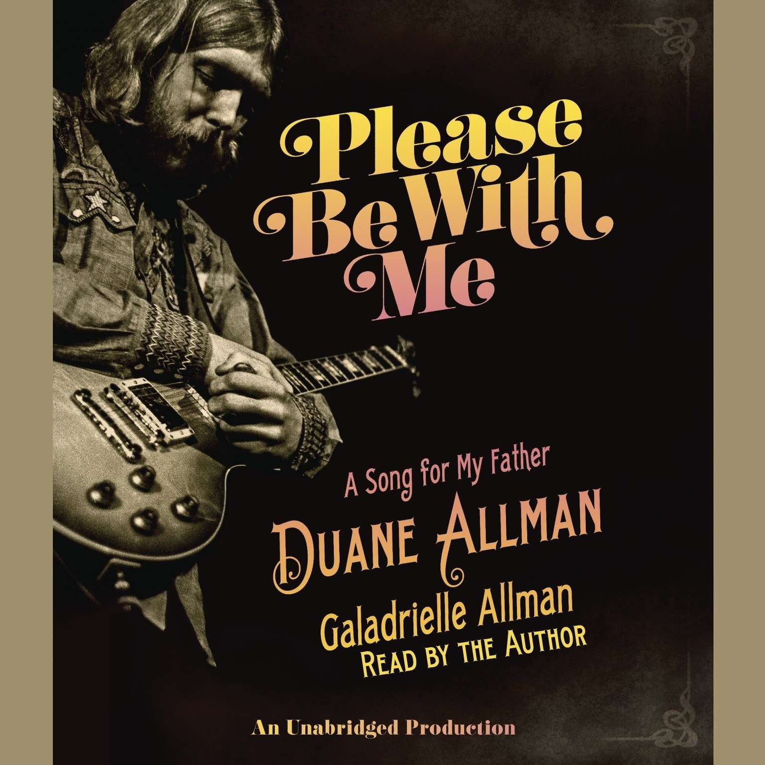 Printable Please Be With Me: A Song for My Father, Duane Allman Audiobook Cover Art
