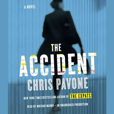 The Accident Audiobook, by Chris Pavone