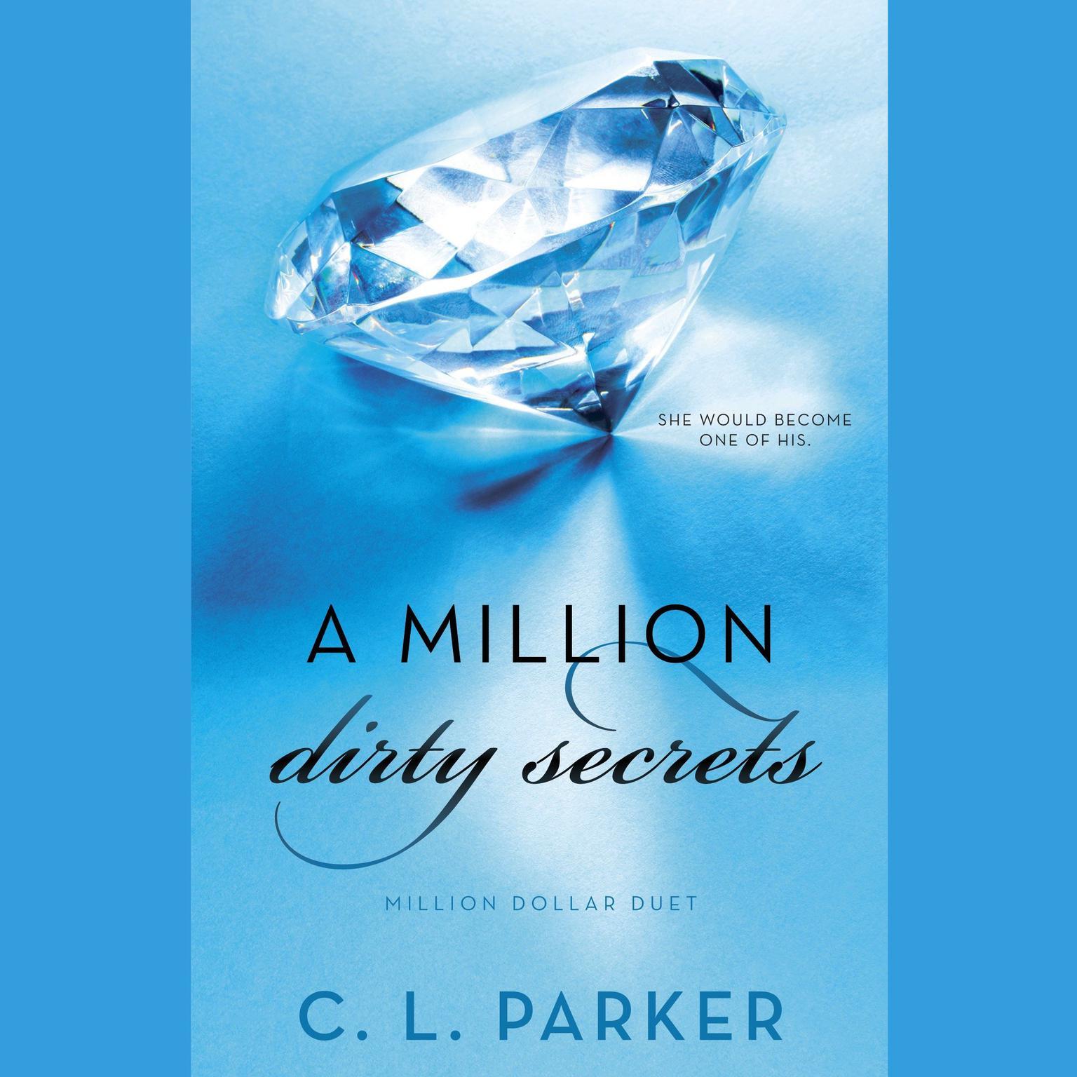 Printable A Million Dirty Secrets: Million Dollar Duet Audiobook Cover Art